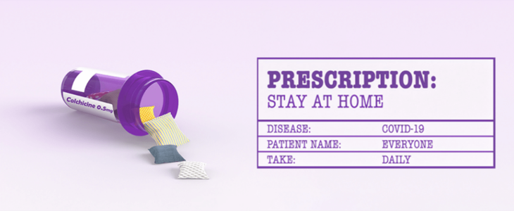 An image has colchicine 0.5 mg and prescription stay at home
